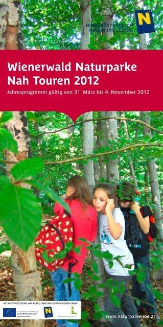 Wienerwald Naturparke Nah Touren 2012