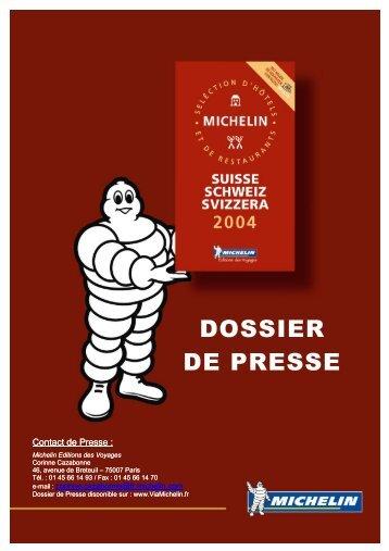 Dossier de presse : Le Guide MICHELIN® Suisse 2004 - ViaMichelin
