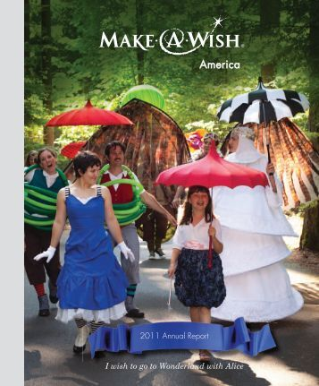 FY 2011 Annual Report - Make-A-Wish Foundation