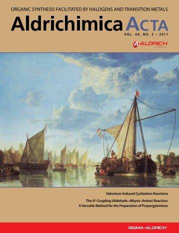 Aldrichimica Acta Vol. 44, No. 2 - Sigma-Aldrich