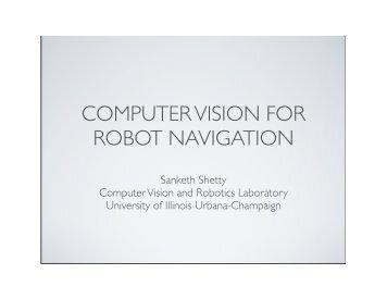 COMPUTER VISION FOR ROBOT NAVIGATION