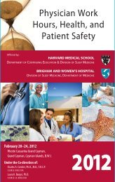 Physician Work Hours, Health, and Patient Safety - CME