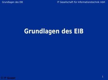 Grundlagen des EIB - IT GmbH