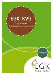 Gesund versichert www.egk.ch EGK-KVG - Egk-Gesundheitskasse