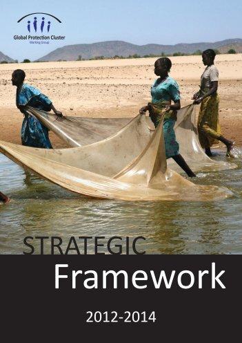 GPC Strategic Framework 2012-2014 - Global Protection Cluster