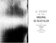 A Story of the Original Ku Klux Klan - Great White Desert