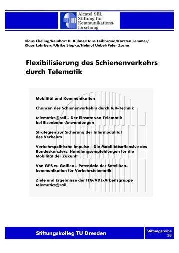 Flexibilisierung des Schienenverkehrs durch Telematik