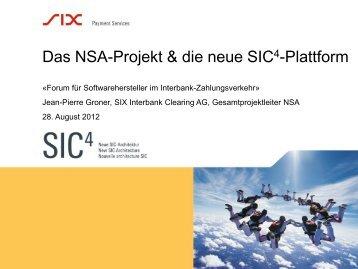 Das NSA-Projekt & die neue SIC 4 - SIX Interbank Clearing