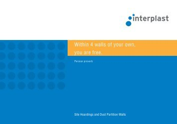 Within 4 walls of your own, you are free. - INTERPLAST Kunststoffe ...