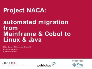 Project NACA: automated migration from Mainframe ... - Jazoon