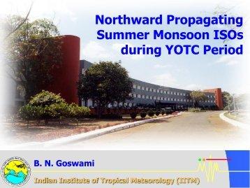 Northward Propagating Summer Monsoon ISOs during ... - UCAR