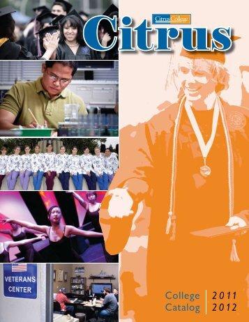 Citrus College Catalog 2011-2012 (ver. 06/21