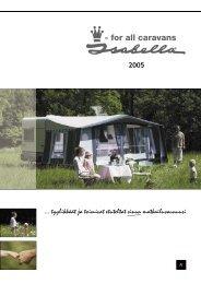 2005 ... tyylikkäät ja toimivat etuteltat sinun matkailuvaunuusi - Isabella