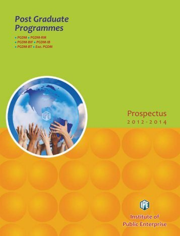 PGDM Prospectus 12-14 - Institute of Public Enterprise