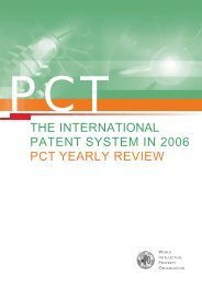the international patent system in 2006 pct yearly review - WIPO