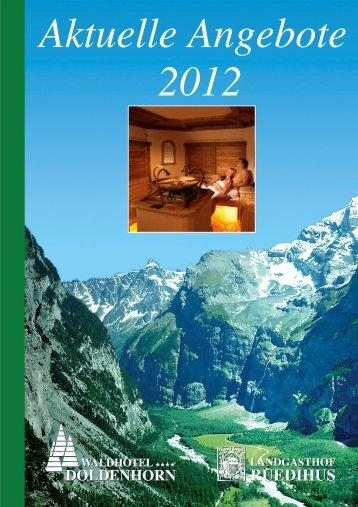 Aktuelles Angebot 2012 - Waldhotel Doldenhorn