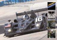 Lola ALMS Sportscar Racing Media Information ... - Lola Heritage