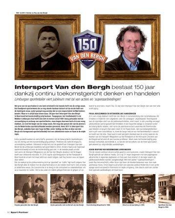 Intersport Van den Bergh bestaat 150 jaar dankzij ... - Sport Partner