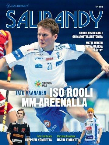 iSO ROOLi mm-aReenaLLa - Suomen Salibandyliitto