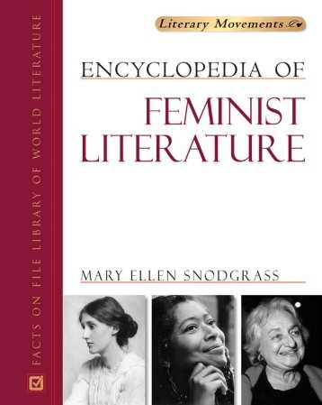 Encyclopedia of Feminist Literature MARY ELLEN