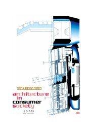 architecture in consumer society - Taideteollinen korkeakoulu