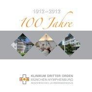 100 Jahre - Klinikum Dritter Orden München