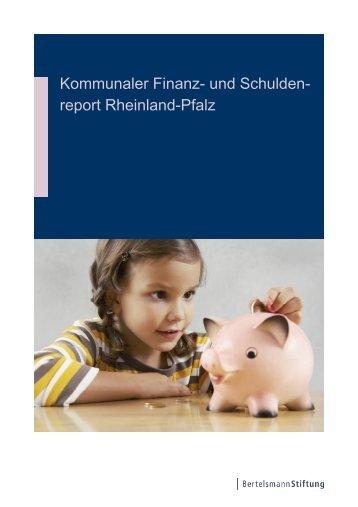 Kommunaler Finanz- und Schulden- report Rheinland-Pfalz