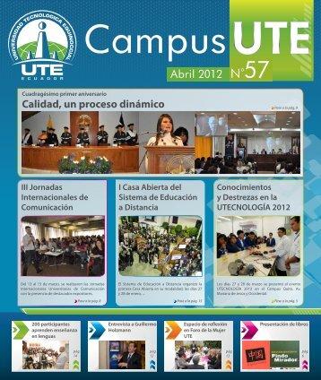 Campus UTE # 57 Abril 2012 - Universidad Tecnológica Equinoccial