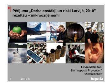 Darba apstākļi un riski Latvijā, 2010 - Valsts Darba Inspekcija