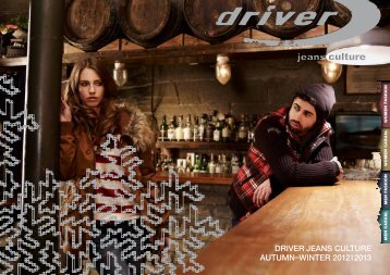 DRIVER JEANS CULTURE AUTUMN–WINTER 2012I2013