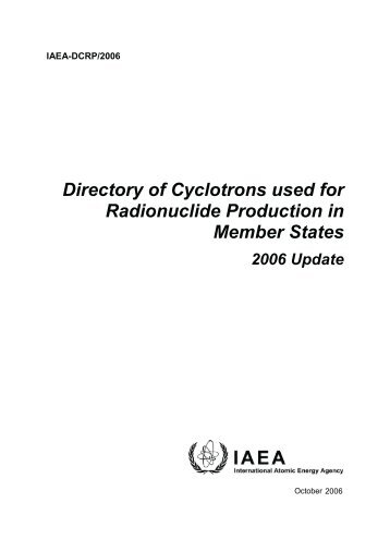 Directory of Cyclotrons used for Radionuclide Production in Member ...