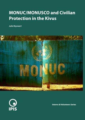 MONUC/MONUSCO and Civilian Protection in the Kivus - Ipis