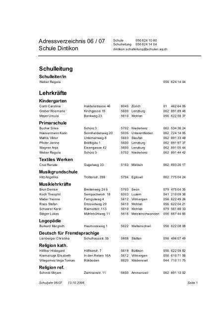 Adressverzeichnis 06 / 07 Schule Dintikon Schulleitung Lehrkräfte