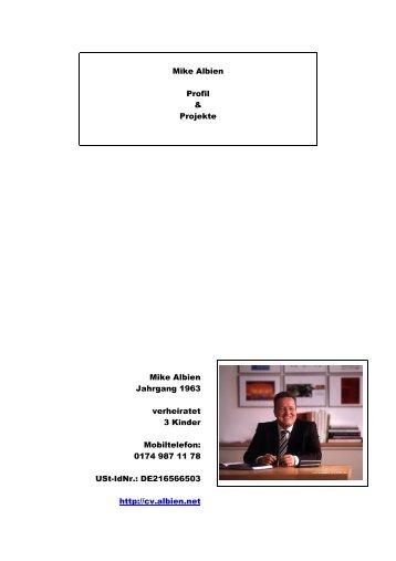 Mike Albien Profil & Projekte Mike Albien Jahrgang 1963 verheiratet ...