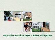 Innovative Hauskonzepte – Bauen mit System - LBS