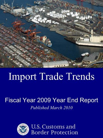 Import Trade Trends - FY 2009 Year End Report - CBP.gov
