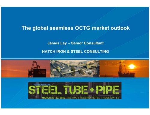 Presentation: The global seamless OCTG market outlook