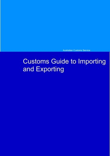 Customs Guide to Importing and Exporting - Arts Queensland