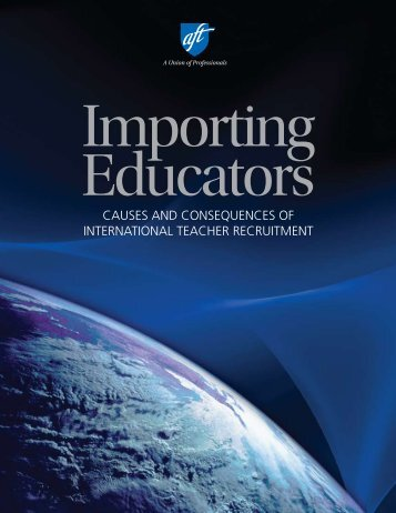 Importing Educators: Causes and Consequences of International ...