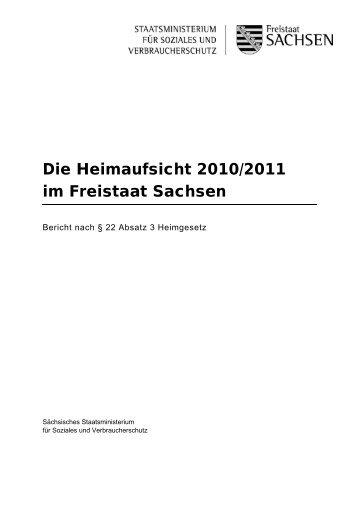 Die Heimaufsicht 2010/2011 im Freistaat Sachsen - Familie ...
