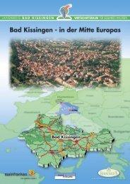 ein Standort mit Vergangenheit und Zukunft - Bad Kissingen
