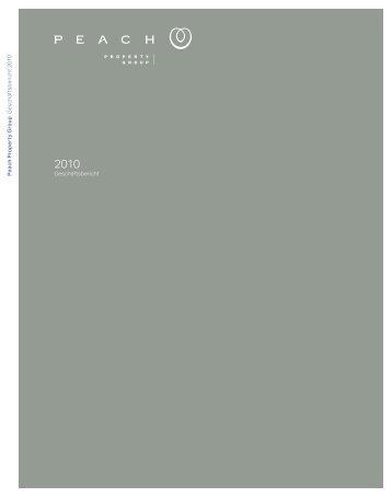 Geschäftsbericht 2010 - Investor Relations - Peach Property Group