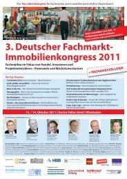3. Deutscher Fachmarkt- Immobilienkongress 2011 - The ...