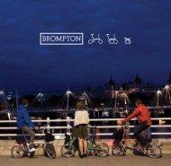 O Estilo Brompton combina excelência no design, engenharia
