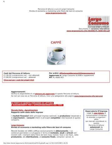 Il mercato Italia del Caffè - Coffee Market in Italy - Largo Consumo