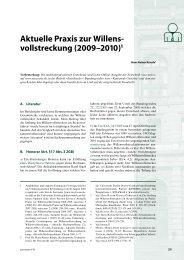 Aktuelle Praxis zur Willens- vollstreckung (2009–2010)1