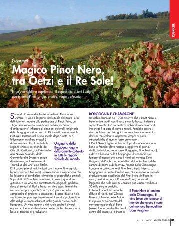 Magico Pinot Nero, tra Oetzi e il Re Sole! - Varesefocus