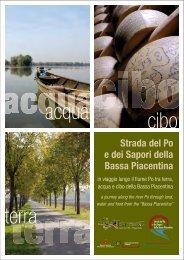 in viaggio lungo il fiume Po tra terra, acqua e cibo della Bassa ...