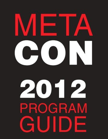 Download the 2012 program guide here (9MB PDF - Meta Con