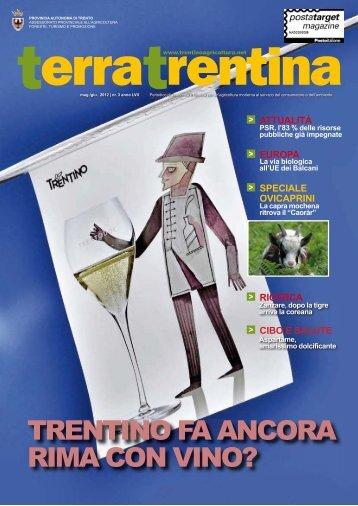 TRENTINO FA ANCORA RIMA CON VINO? - Ufficio Stampa ...